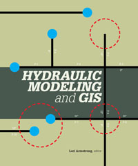 Hydraulic Modeling and GIS offers best practices for integrating GIS with a hydraulic model.