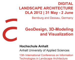 DLA 2012 Conference: Geodesign, 3D Modeling, and Visualization