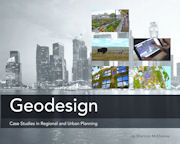 Geodesign: Case Studies in Regional and Urban Planning