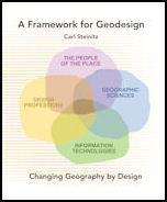 A Framework for Geodesign: Changing Geography by Design