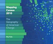 Mapping Census 2010: The Geography of American Change