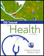 GIS Tutorial for Health, Fourth Edition
