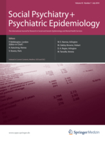 Social Psychiatry and Psychiatric Epidemiology Social Psychiatry and Psychiatric Epidemiology